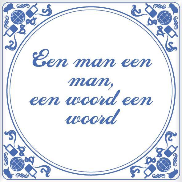 een man een woord
