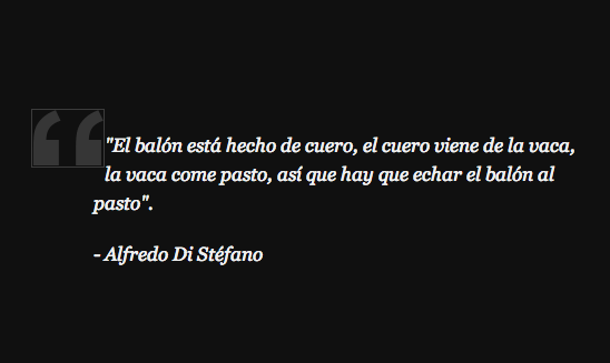 El Huffpost On Twitter 9 Frases De Di Stéfano Que Son