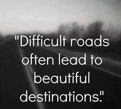 Twitter / JoyAndLife: Difficult roads often lead ...