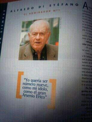 """Alfredo Di Stéfano: """"Yo quería ser número 9 como mi ídolo, Arsenio Erico"""""""