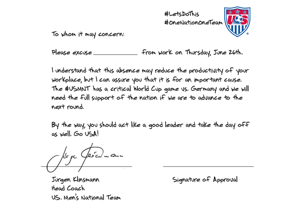 us soccer mnt on twitter need note to get out of work thurs j_klinsmann has you covered show your cool boss it will def work