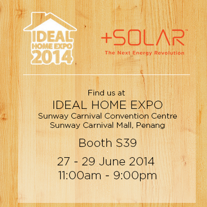 Gd Morning! Visit us at IDEAL HOME EXPO in Sunway Carnival Convention Centre 27-29 June 2014 11a-9p! #solar #gogreen http://t.co/vX7peLkRJQ