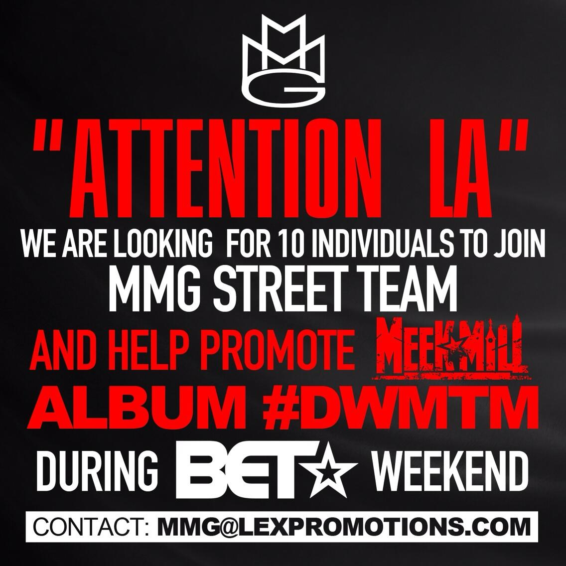 #LA #BETweekend we here! Join the #MMG team and help promote @MeekMill album #DWMTM http://t.co/m3LMGFmbfF