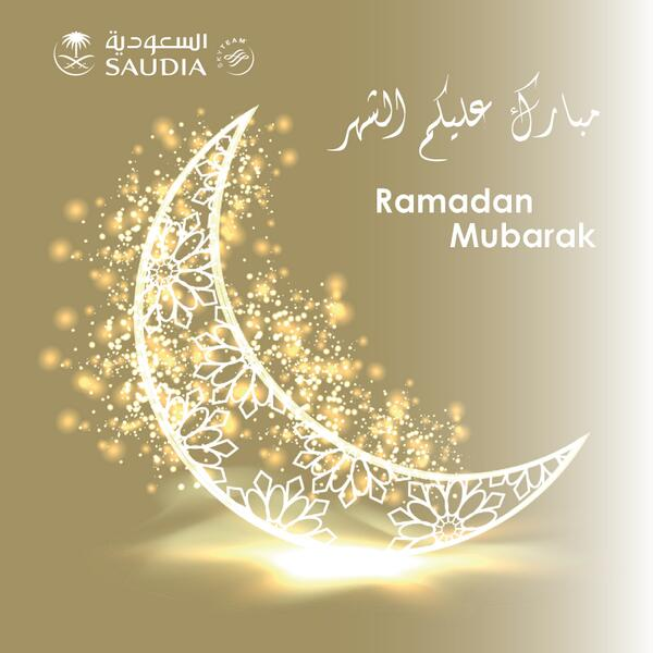 السعودية Saudia On Twitter مبارك عليكم الشهر Ramadan Mubarak Http T Co 8furxle5hm