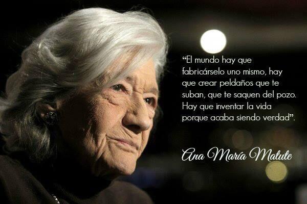 """""""Hay que inventar la vida porque acaba siendo verdad"""". Ana María Matute http://t.co/rd3TzIqriT"""