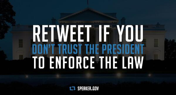 Retweet if you don't trust the president to enforce the law: http://t.co/K31lJMLhno