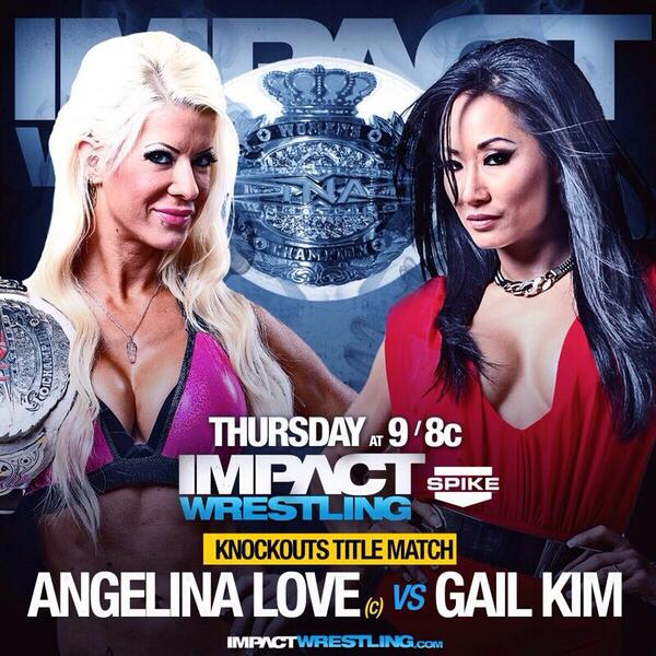 Reigning Knockouts Champion @ActualALove defend the title against challenger @gailkimITSME this week on #ImpactLive. http://t.co/njZjFiq8Hs