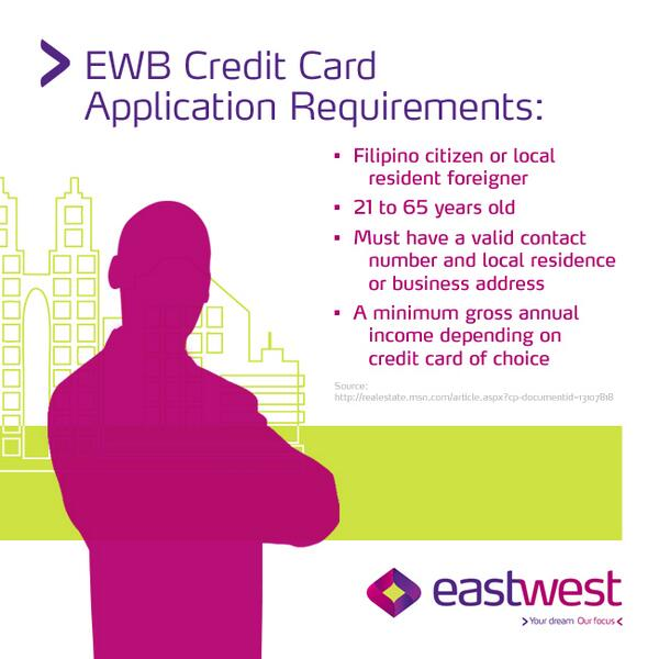 eastwest bank on twitter for any type of eastwest credit cards the standard requirements apply for more detailsvisit httptco2issga1sd4