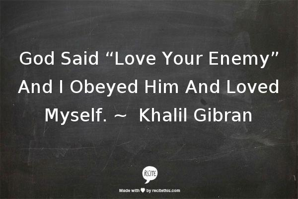 "Wajahat Kazmi On Twitter: ""God Said ""Love Your Enemy"" And"