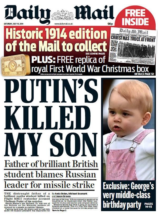 DAILY MAIL FRONT PAGE: Putin's killed my son. #skypapers http://t.co/ayzyL0YF3D