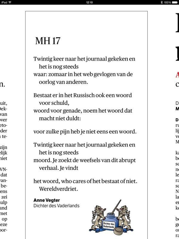 Dichter des vaderlands Anne Vegter @nrc 'Twintig keer naar het journaal gekeken en het is nog steeds waar' #MH17 http://t.co/NbCVc6DKge