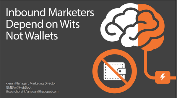 Download my slides - Inbound Marketers Depend on their Wits not Wallets http://t.co/yvZFwhVLlJ #Inbounduk14 http://t.co/u0taYnKFFH
