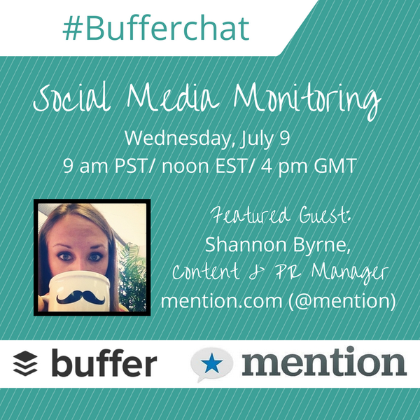 Excited to chat all things social media monitoring with miss @ShannnonB in today's #bufferchat! :) (Join in 1 hour) http://t.co/u6r9bNiNNj