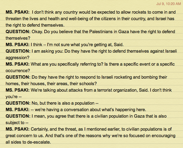 "Reporter asks @StateDept spokesperson if Palestinians have ""right to defend themselves."" http://t.co/2S7vtDJt7u"