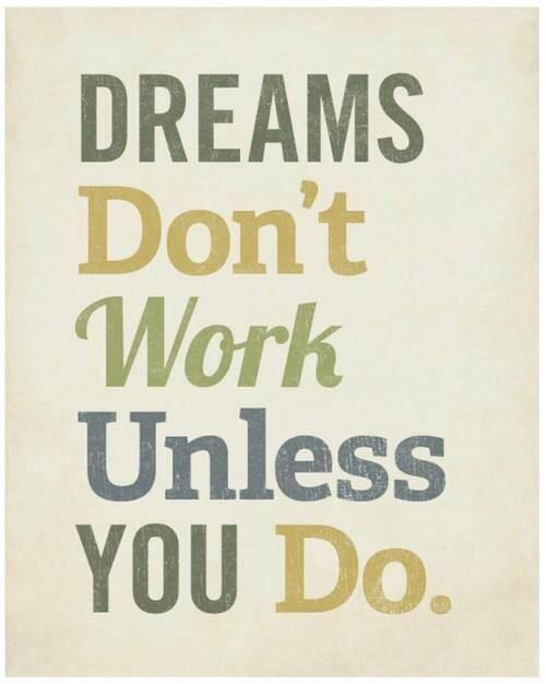 Twitter / JoyAndLife: Dreams don't work unless ...