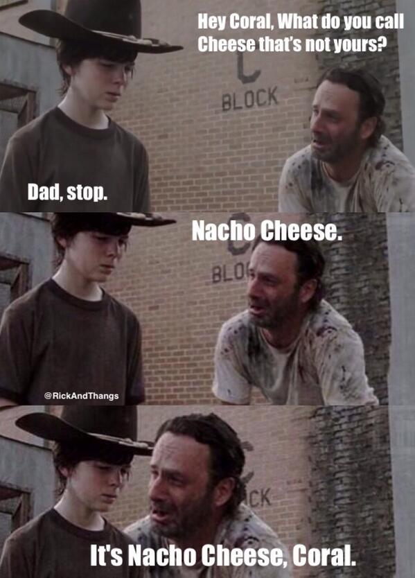 rick grimes on twitter quotits nacho cheese coral