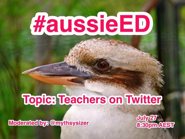 Next Sunday's chat will be hosted by @mythsysizer The topic will be- Teachers on Twitter #aussieED . http://t.co/yGJK6aKhuP