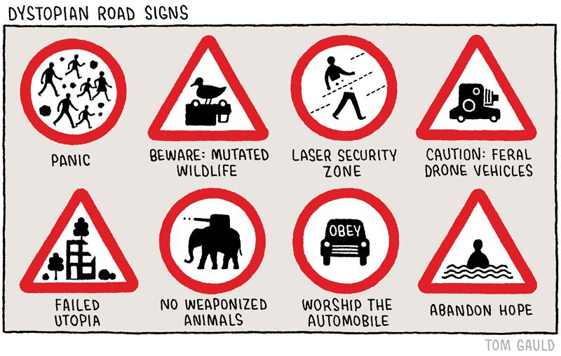 "Rto Test Symbol >> Tom Gauld on Twitter: ""'Dystopian Road Signs' (my cartoon for yesterday's @guardianreview ..."