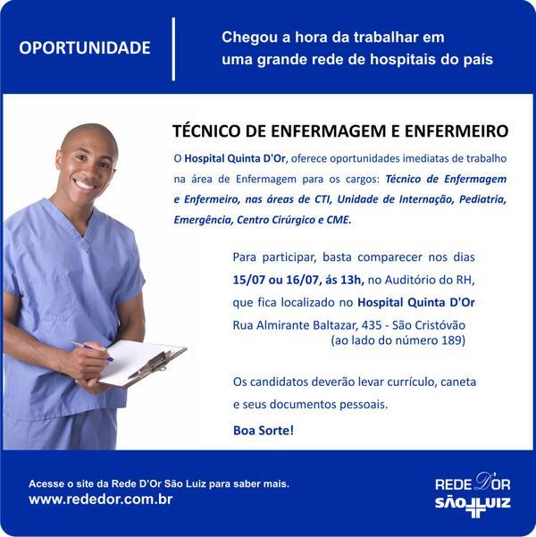 Se você é Técnico de Enfermagem ou Enfermeiro, esta é a sua chance de trabalhar na Rede D'Or.   Boa sorte! http://t.co/hMl1HUfcXK