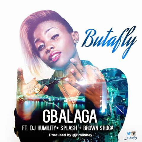 #Gbalaga by @_Butafly ft @DJhumility, @Splashmusik and @iamBrownShuga (Prod by @Prolishey) drops in a bit({}):) http://t.co/mpiaimLYsV