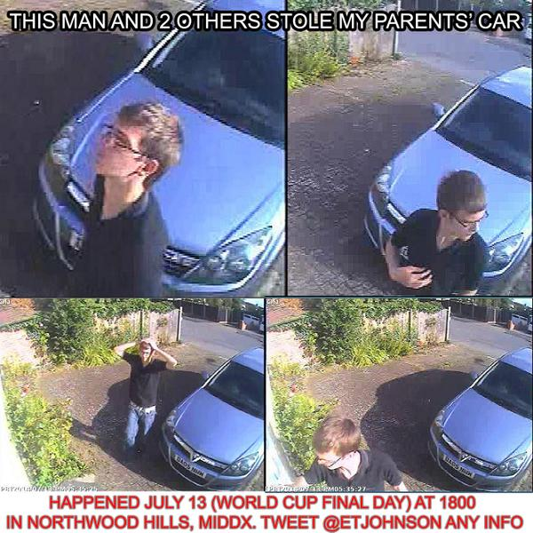 This man and 2 others stole my parents' car on July 13 at 1800 in Northwood Hills, Middx. Do u recognise him? RT RT http://t.co/Q0rmCYqFFT
