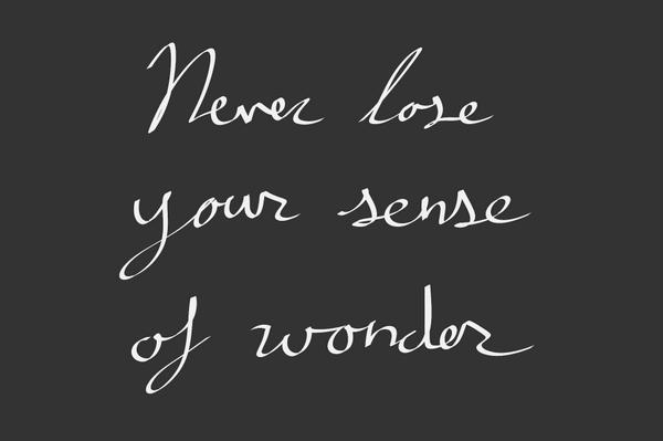 Chalkboard Quote On Twitter Never Lose Your Sense Of Wonder