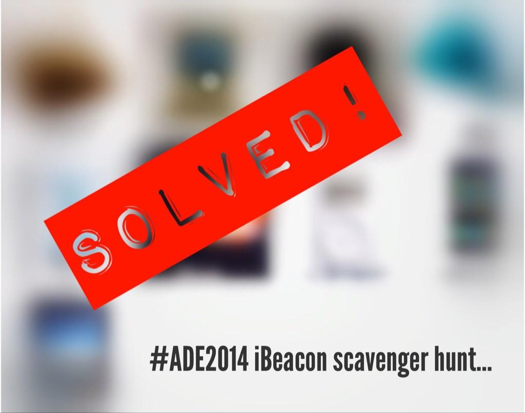 Twitter / jnxyz: Solved the #ADE2014 #iBeacons ...