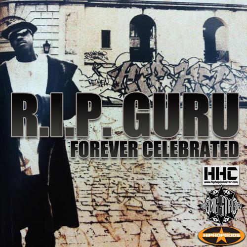 R.I.P. GURU - forever celebrated. @REALDJPREMIER @MrChuckD @HHC_hiphop @RAPstationblast http://t.co/a0TTVlblj0