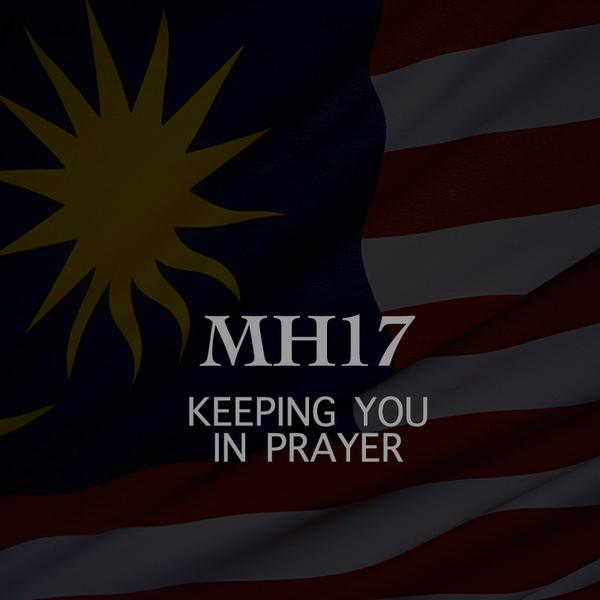 Our prayer and hearts go out to the passengers, cabin crew, families and friends of #MH17 http://t.co/YdF2ERCag0
