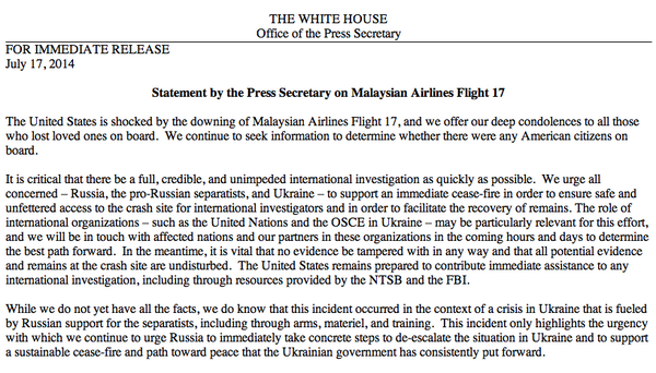 """We offer our deep condolences to all those who lost loved ones on board."" —@PressSec on #MH17: http://t.co/LN4gNIXfZh"