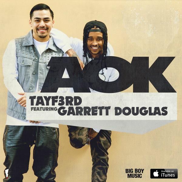 Off @BigBoy Music, listen to @TAYF3RD's new track, #AOK ft. @DGTheBeachBoy --> http://t.co/p16n8qAMRW http://t.co/trzcIRrsqD