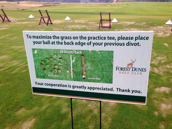 More courses should have this sign on the range. @forestdunesgolf doing its part to educate! http://t.co/y0TjLvJ9dv