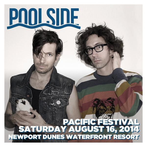 .@poolside live on the beach, yes please! Join your friends Aug 16th at #PacificFestival - http://t.co/nQKfGFr7GQ http://t.co/KH9R1aVHvY