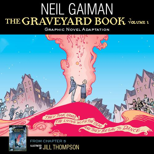 .@neilhimself's THE GRAVEYARD BOOK is out in graphic novel form this week! http://t.co/LIy0Rgp5kU