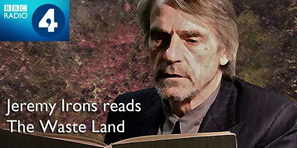 Bbcradio The Waste Land By T S Eliot Read By Jeremy Irons Bbc In Uimp Pic Twitter Com Eibxbtgef Henleypd