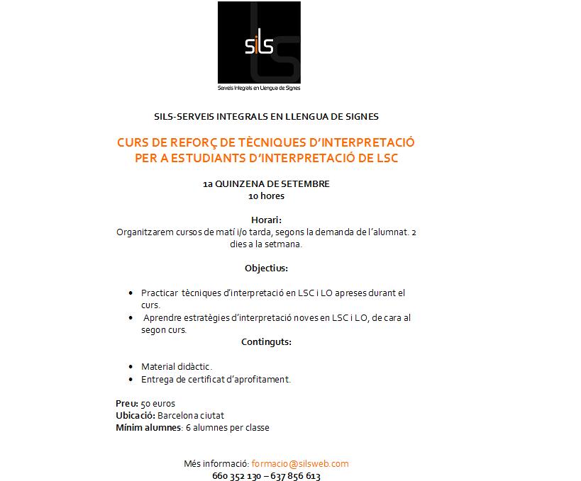 Curs de reforç de Tècniques d'Interpretació d LSC per a estudiants - SILS - Barcelona sept.'14 Bt3nCDLIEAA-SAs
