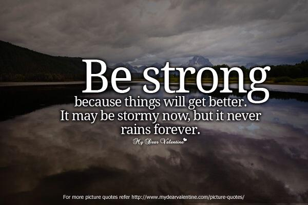 Quote Expert On Twitter Be Strong Behind Every Storm Is A Rainbow