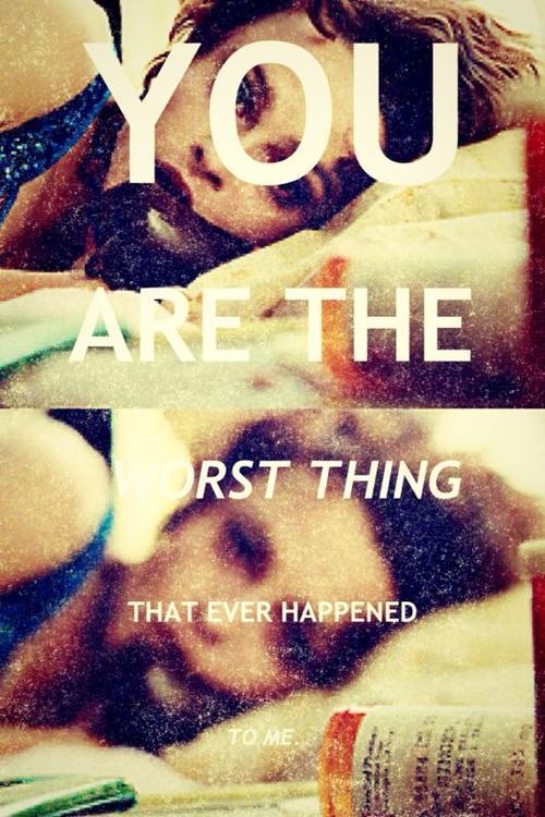 worst thing that ever happened to you