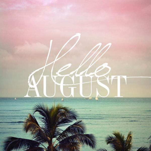 Happy #August everybody! http://t.co/D0uH4Q29mq