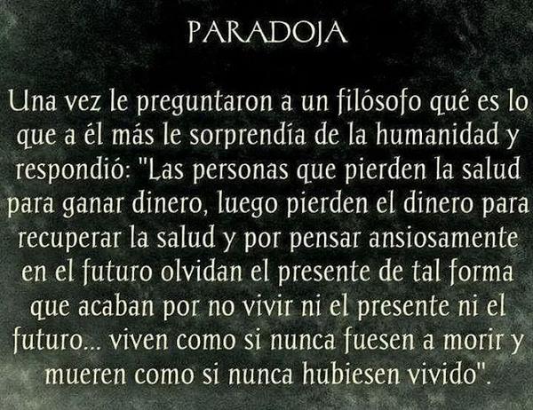 "Frases Celebres De La Vida: Frases Célebres On Twitter: ""Estupenda Paradoja De La Vida"