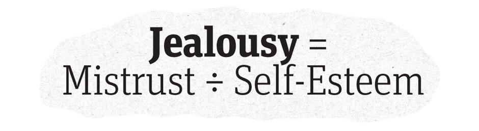 Twitter / JoyAndLife: Jealousy = Mistrust ➗ Self ...