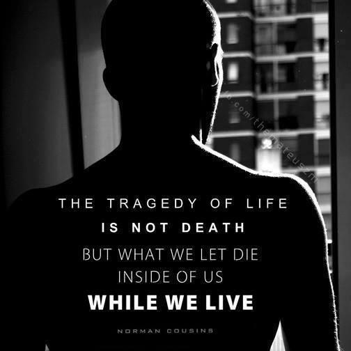 Twitter / JoyAndLife: The tragedy of life is not ...