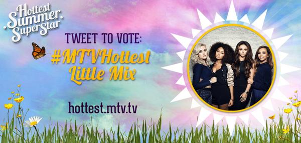 Are Little Mix MTV's Hottest Summer Superstar? YES?! Good! Vote using #MTVHottest Little Mix Mixers HQ x http://t.co/6uHvYf162R