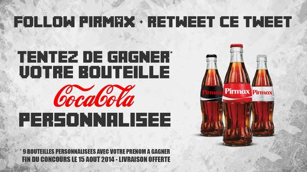 Follow (@pirmax) + #RT ce Tweet pour tenter de gagner 1 bouteille de #CocaCola avec votre prénom ! http://t.co/itcdJFbERW