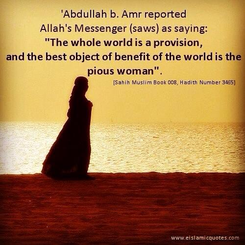 Pearlsofnikkah On Twitter The Whole World Is A Provision And Best Of Object Benefit Pious Women Http T Co Mimadvhn2y