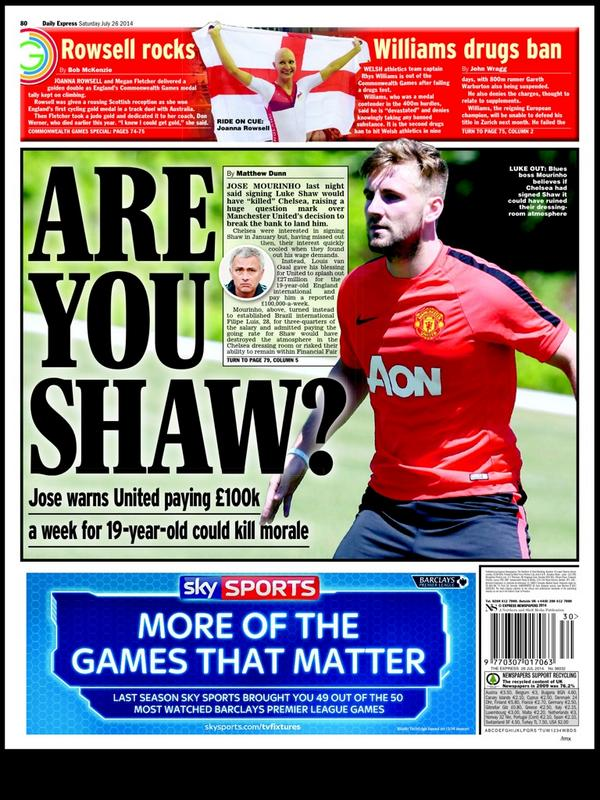 Jose Mourinho says paying Luke Shaws Manchester United wages would have killed Chelsea morale [Backpages]