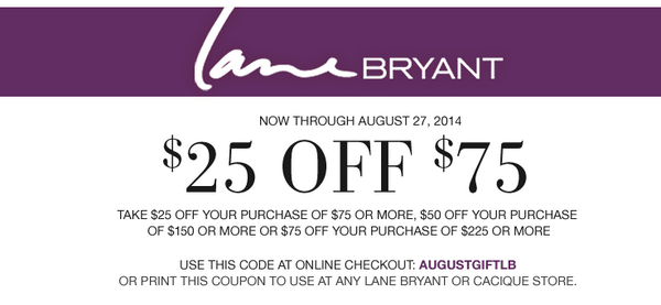 """– Up To 20% Off Lane Bryant Gift Cards – Earn $25 Dollars For Every $50 Spent – Lane Bryant Store Locations – 20% Lane Bryant Coupon When You Sign Up – $10 LB coupon when you text """" MOBILE """" to – Read Their Return Policy – See Lane Bryant's Catalog."""