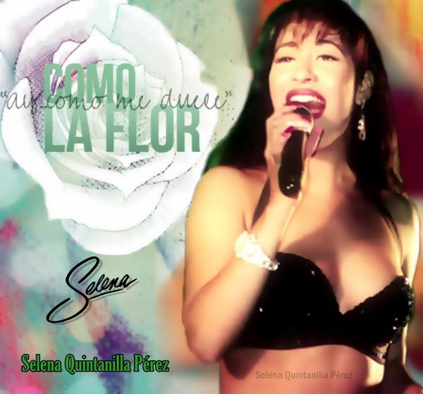 Selena como la flor