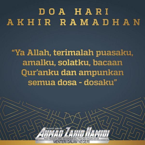 Ahmad Zahid Hamidi On Twitter Doa Akhir Ramadhan Semoga Amalan Ibadat Kita Sepjg Ramadhan Diterima Diberkati Allah Swt