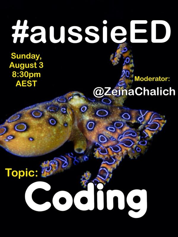 "Now introducing @ZeinaChalich with next week's #aussieED chat on ""coding"" http://t.co/v3rsyRUemX"